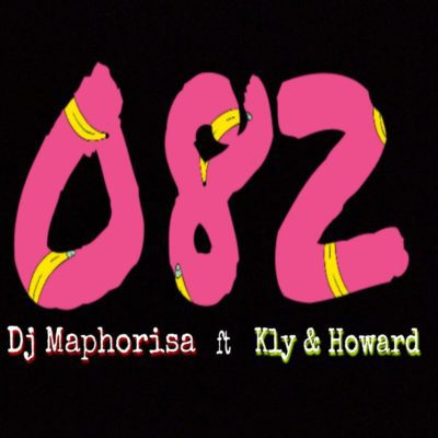 DJ Maphorisa 082 ft. KLY & Howard