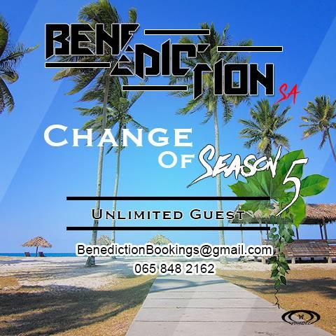 Benediction SA Change Of Season 5 (Unlimited Guest)