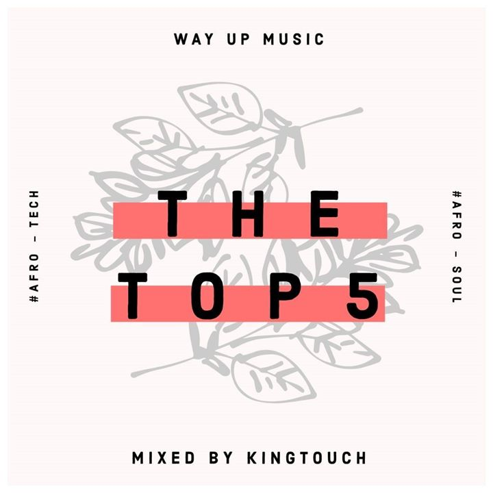 KingTouch - The Top 5 (September Edition) Mix