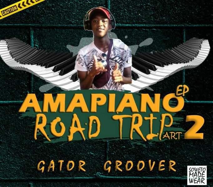 Gator Groover Amapiano Road Trip Ep Part 2