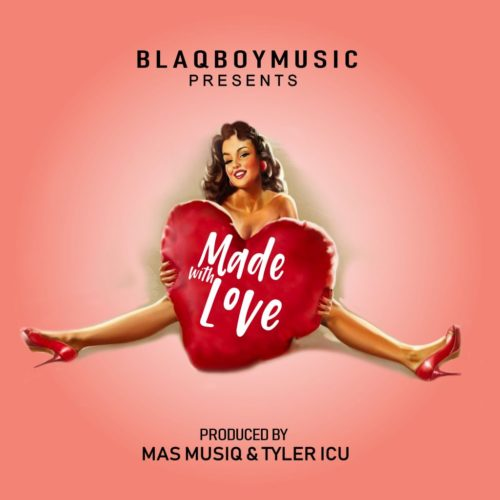 Blaqboy Music Made With Love