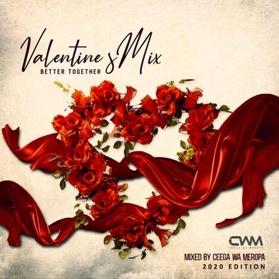 Ceega - Valentine Special Mix (Better Together)