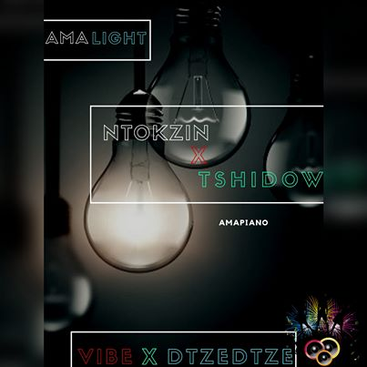 Ntokzin, Tshidiso, Vibe & Dzedze Ama lights (Vocal Mix)