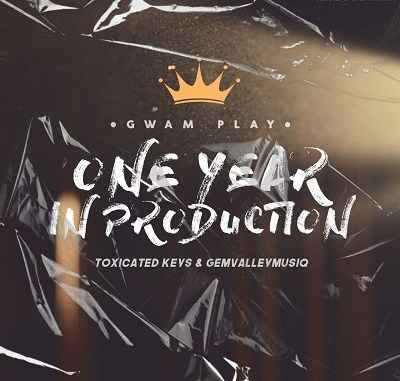 Toxicated Keys & Gem Valley MusiQ One Year In Production (Gwam Play)