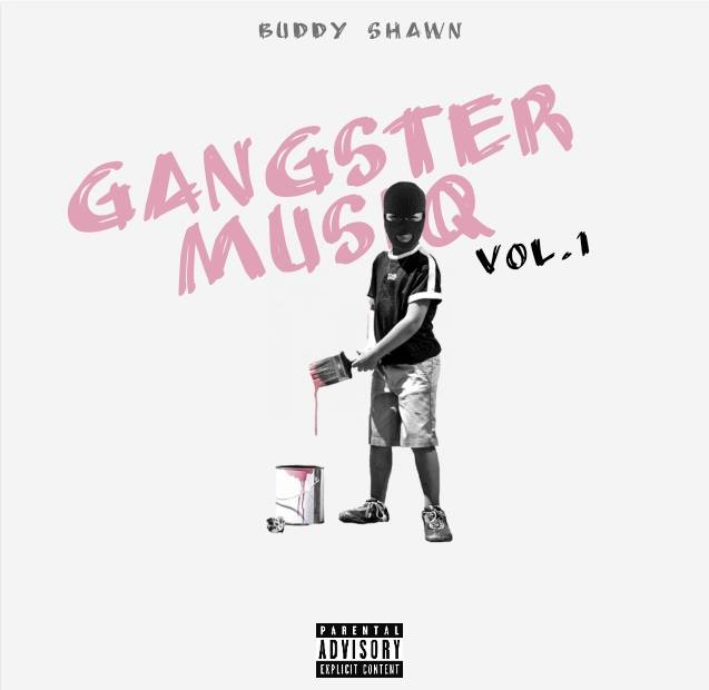 Buddy Shawn Gangster MusiQ Vol. 1