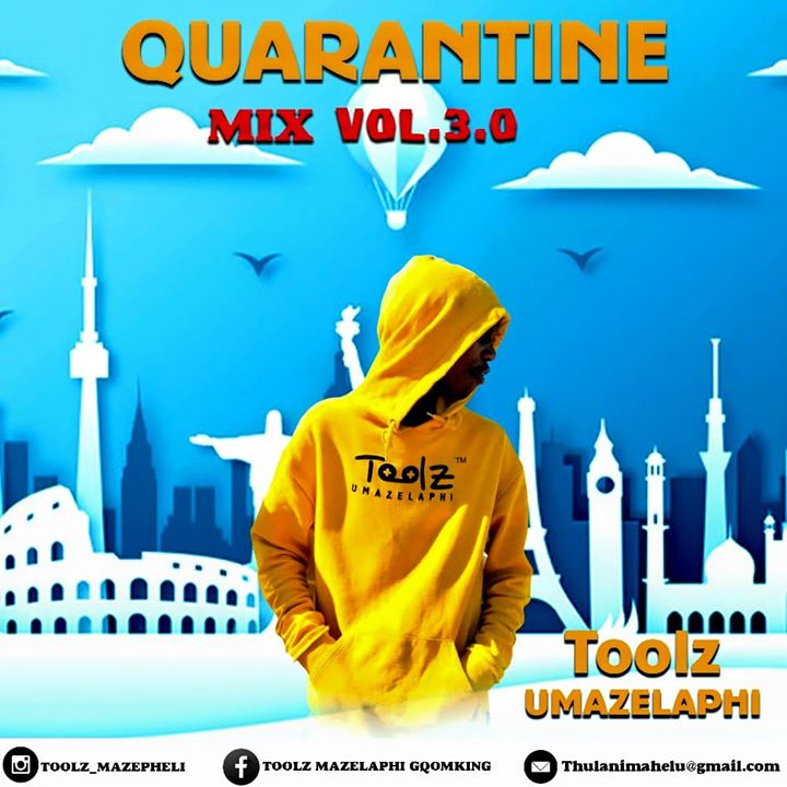 Toolz Umazelaphi Quarantine Mix 3.0