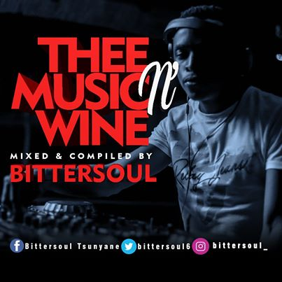 BitterSoul Thee Music N Wine Vol.13 Mix