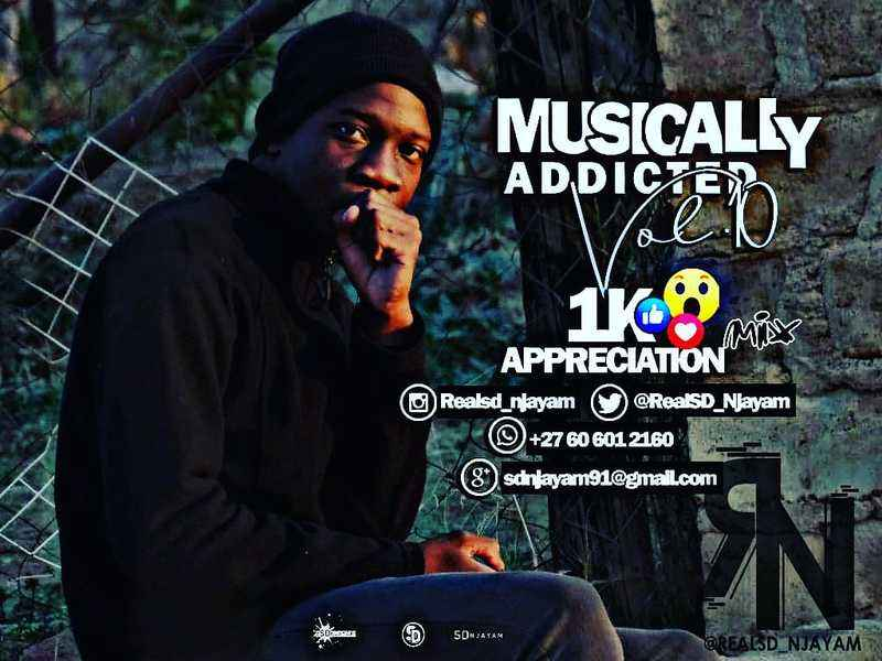 SD Njayam Musically Addicted Vol.10 (1K Appreciation Mix)