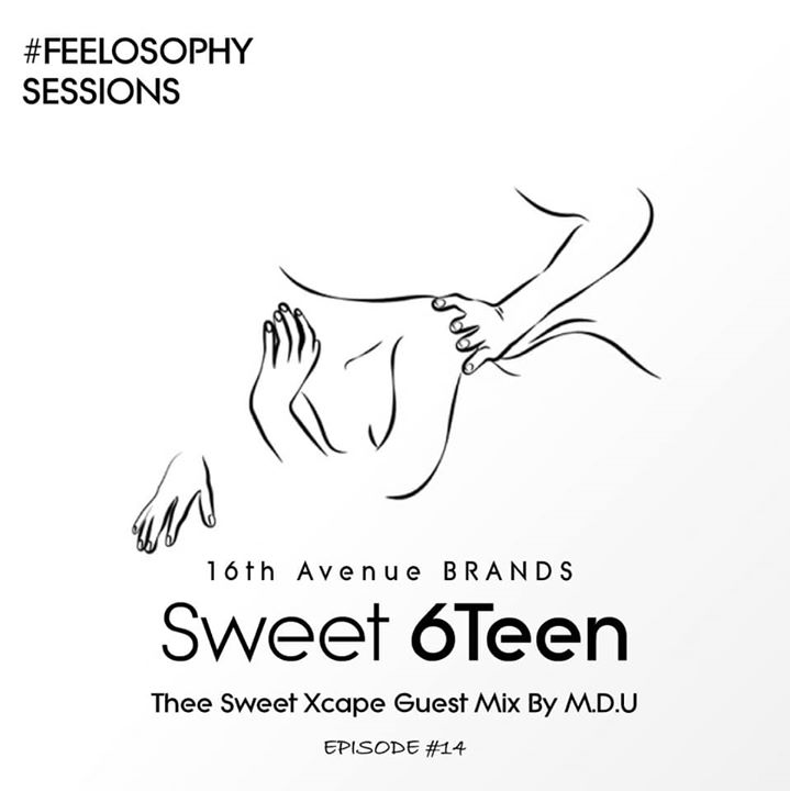 M.D.U Thee Sweet Xcape Guest Mix Episode 14