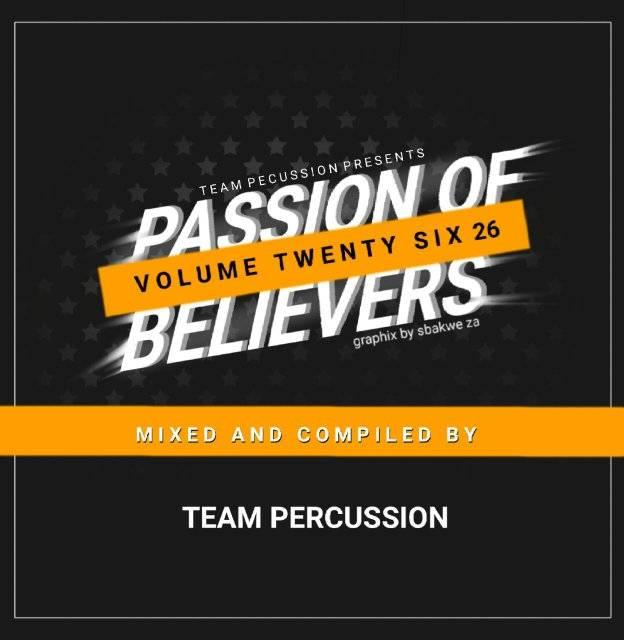 Team Percussion Passion Of Believers Vol 26