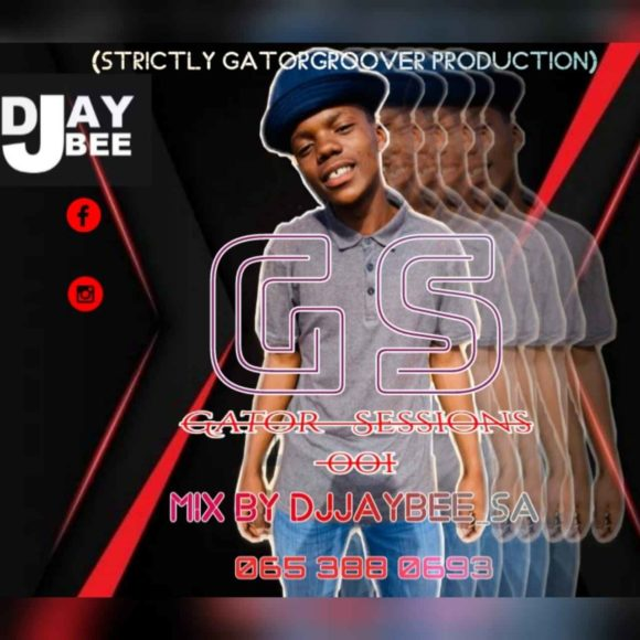 DJ JayBee SA Gator Sessions #001 Mix (Strictly Gator Groover Production)