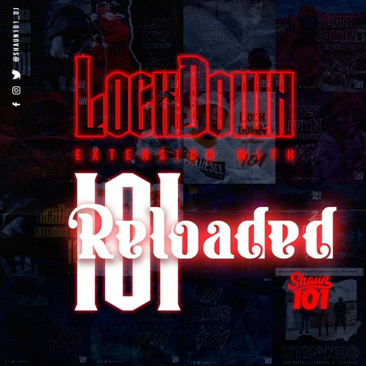 Shaun101 Lockdown Extention Reloaded Mix With 101