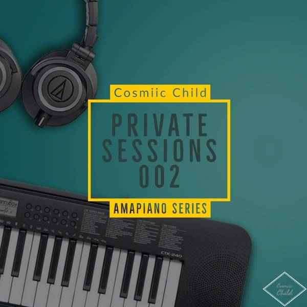 Cosmiic Child Private Sessions 002