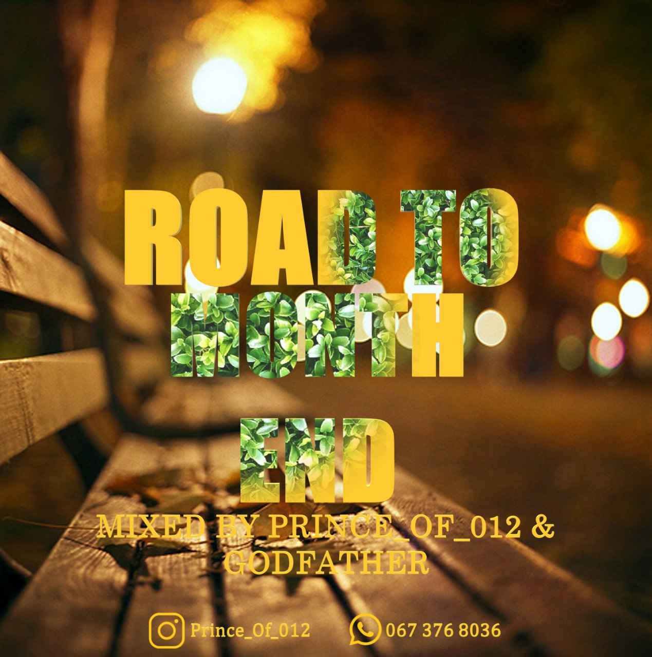 Prince of 012 & The Godfather - Road to Month End Vol 2