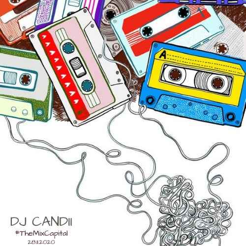 Dj Candii The Mix Capital (28-Nov)