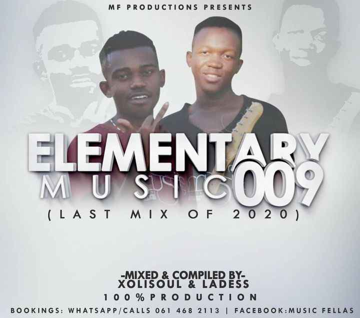 Music Fellas (Xolisoul & Ladess) Elementary Music 009 (Production Mix)