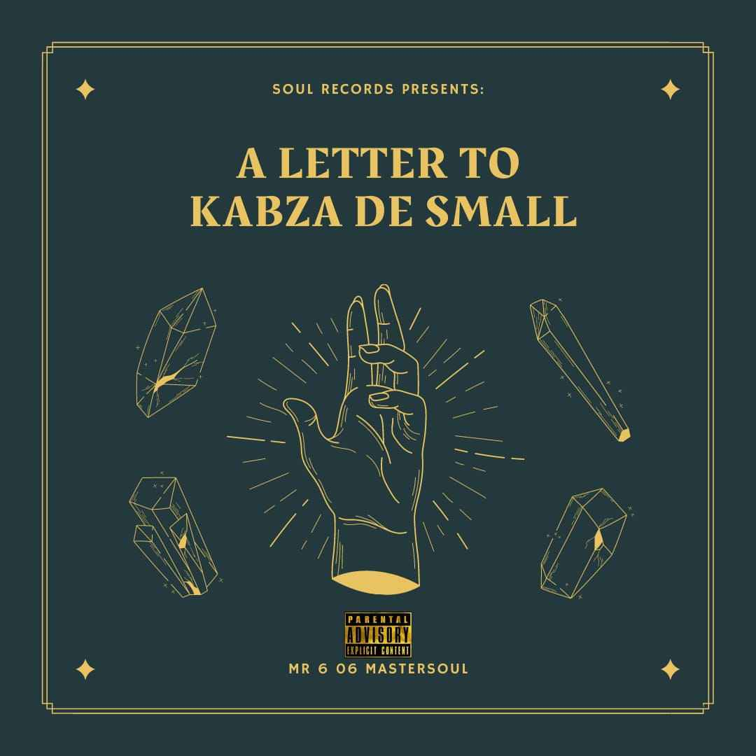 Mr 6 06 Master_soul Future King (A Letter To Kabza De Small)