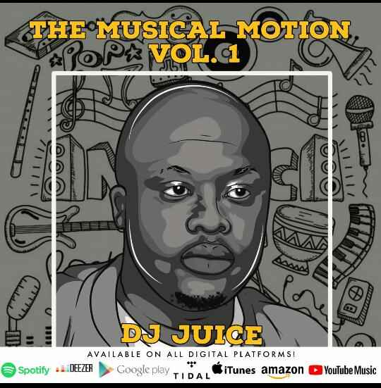 Dj Juice Musical Motion Vol. 1