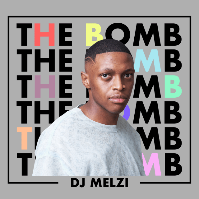 DJ Melzi Drops The Bomb EP