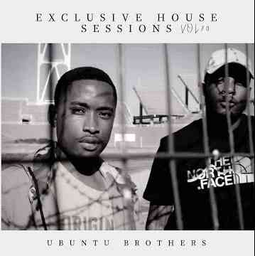 Ubuntu Brothers Exclusive House Sessions Vol.70