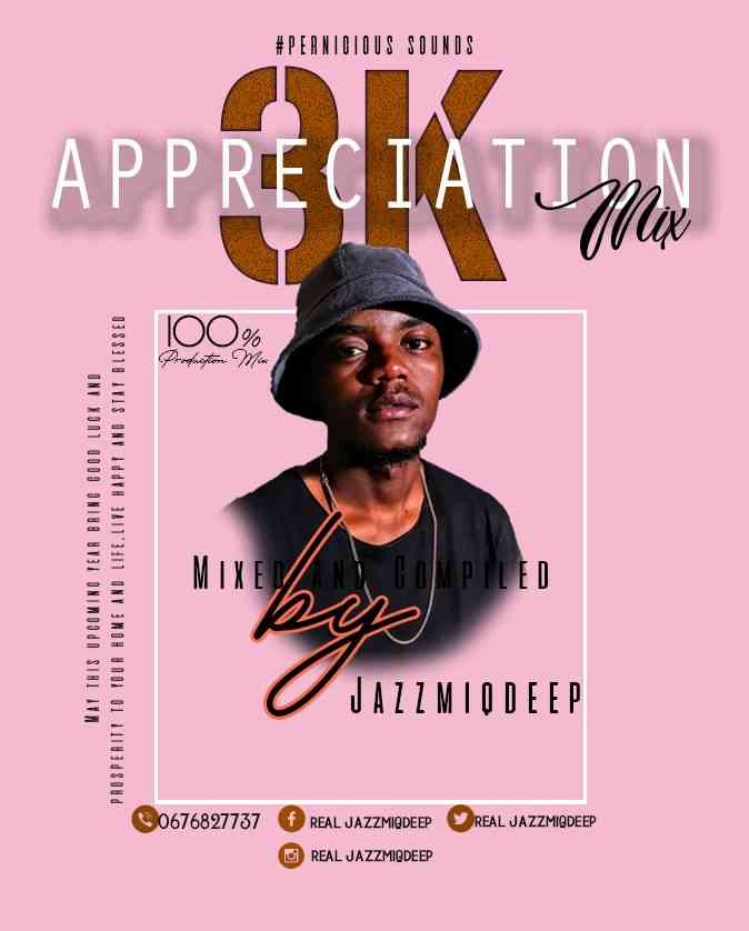 Jazzmiqdeep 3K Appreciation Mix