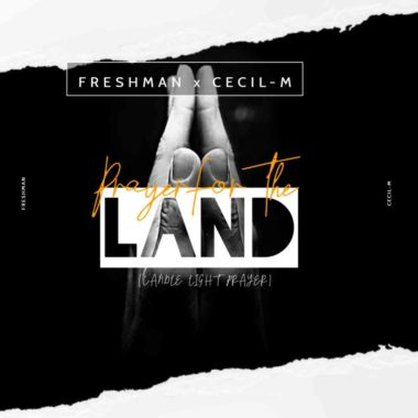 DJ Freshman & Cecil M Prayer For The Land
