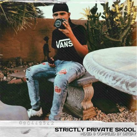 DeKeaY Strictly Private Skool (100% Production Mix)