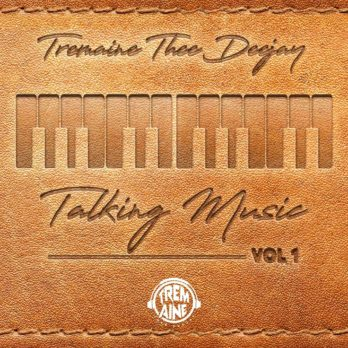Tremaine Thee DeeJaY Talking Music Vol. 1 Mix