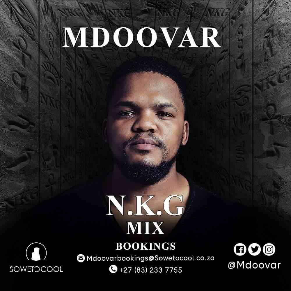 MDOOVAR NKG Mix (Lockdown House Party)