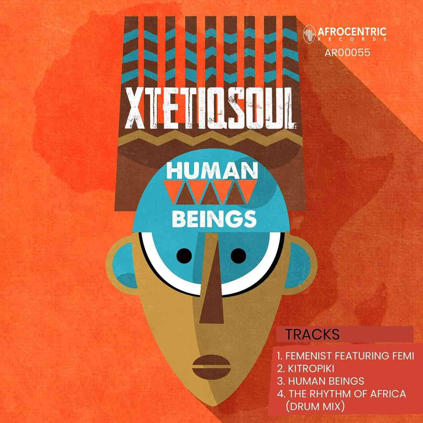 Xtetiqsoul Set The Floor Open With Human Beings EP