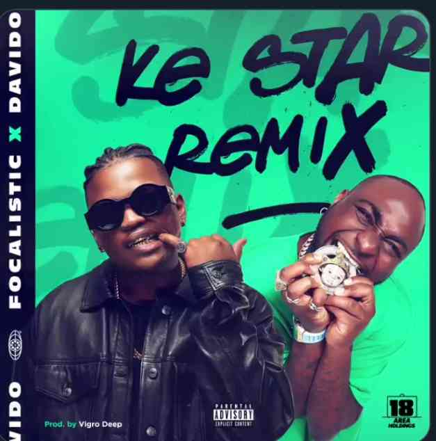 Focalistic & Vigro Deep Ke Star (remix) ft. Davido