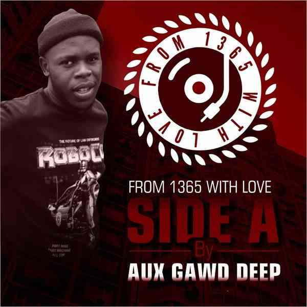 Aux GawdDeep From 1365 With Love Vol.2 Mix