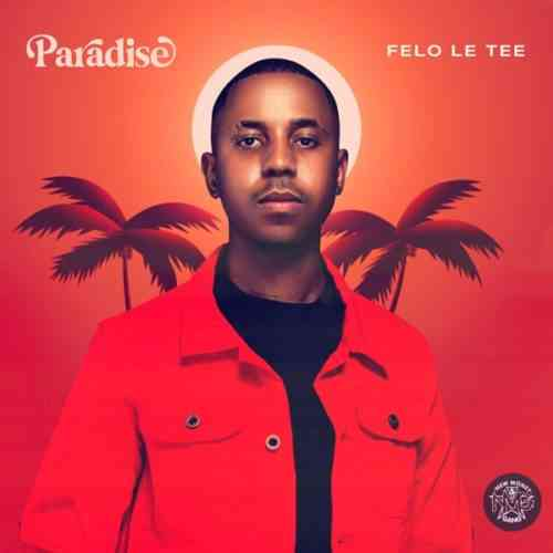 Felo Le Tee Takes Us To Paradise With His Newest Album