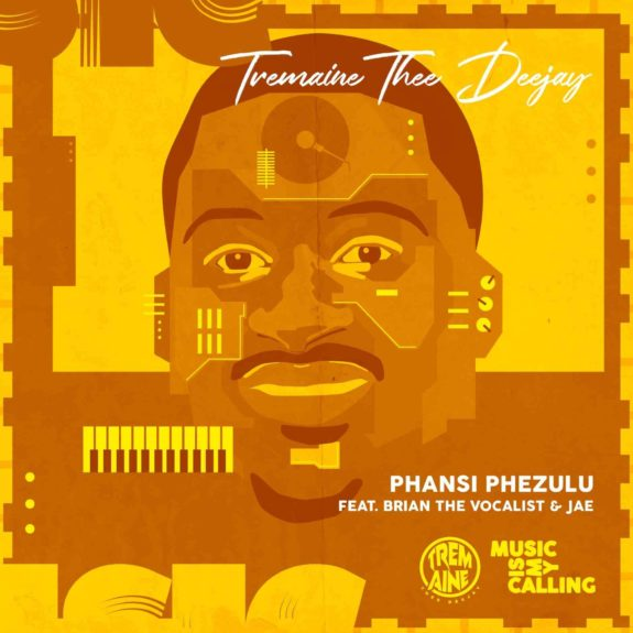 Tremaine Thee DeeJay Phansi phezulu Ft. Brian the vocalist & Jae