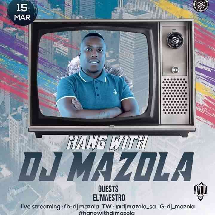 El Maestro Hang With Dj Mazola Mix