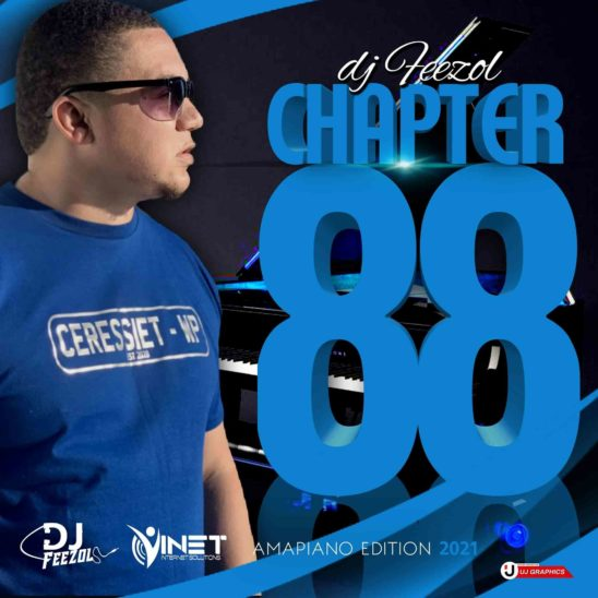 DJ FeezoL Chapter 88 Mix (Amapiano Edition)