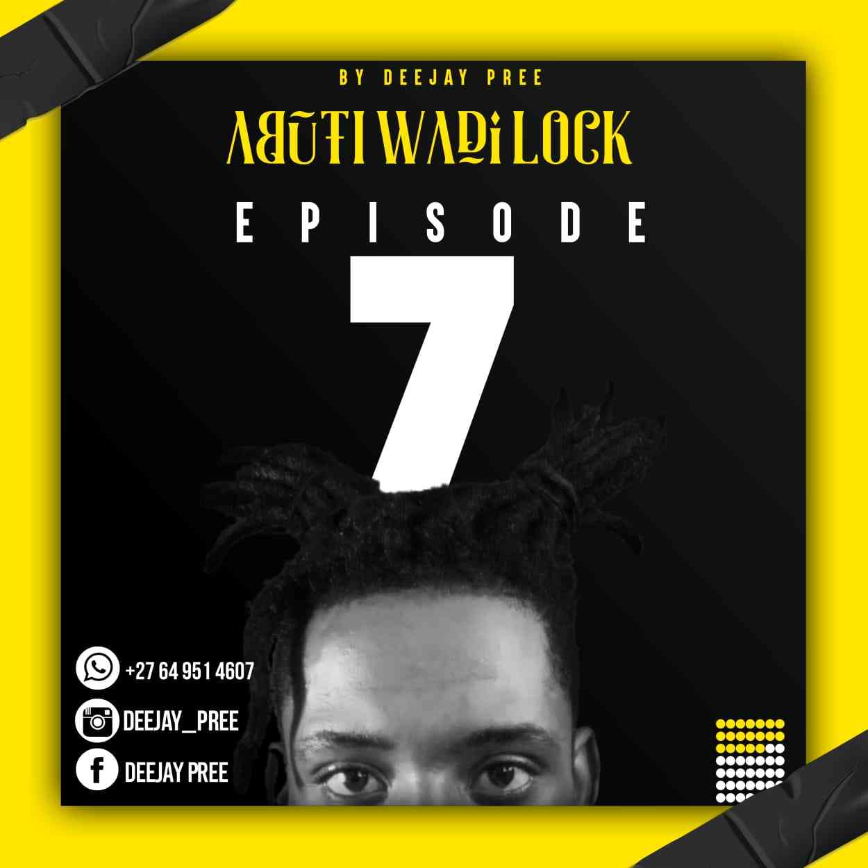 Deejay Pree Abuti Wadi Lock Episode 7 Mix