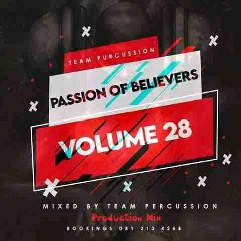 Team Percussion Passion Of Believers Vol 28 Mix