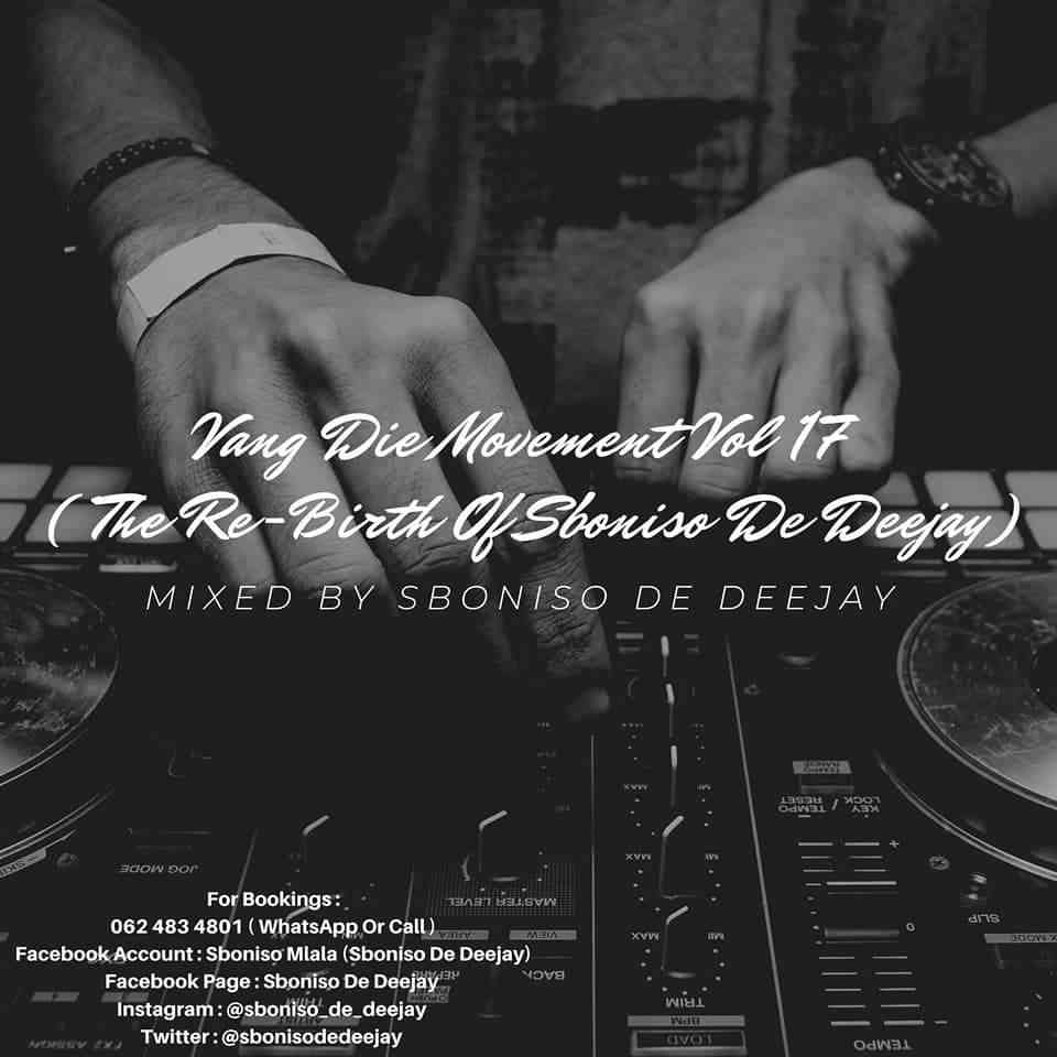 Sboniso De Deejay Vang Die Movement Vol 17 Mix