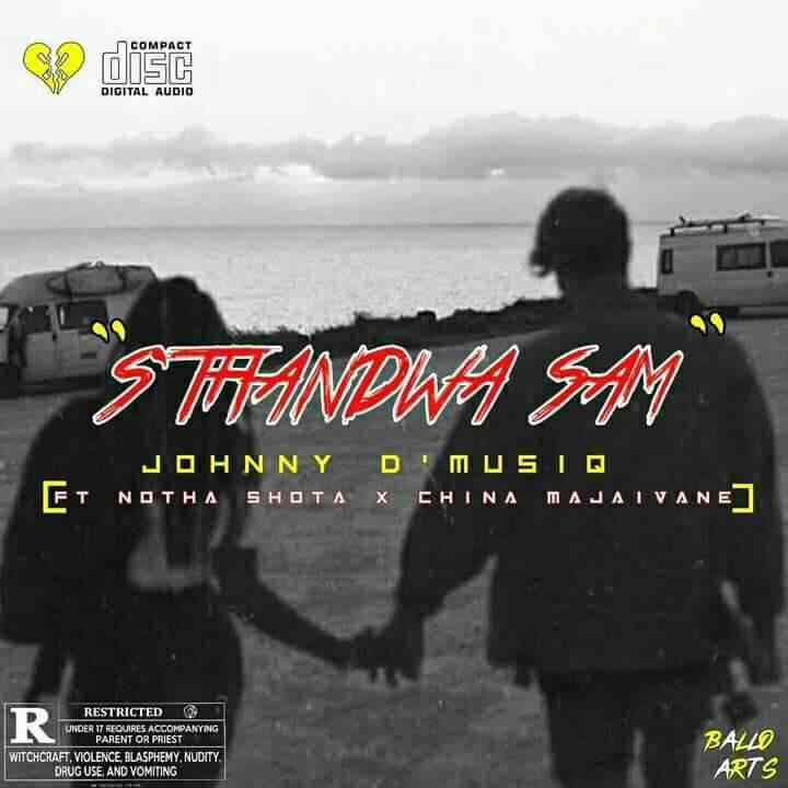 Johnny DMusiQ & Notha Shoto Sthandwa Sami Ft. China Majaivane