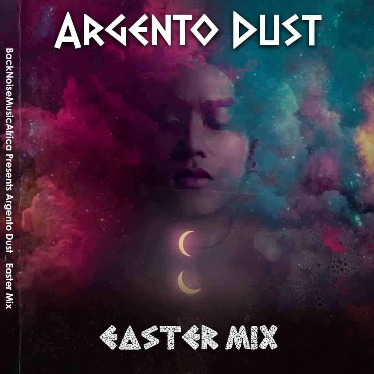 Argento Dust Easter House Mix
