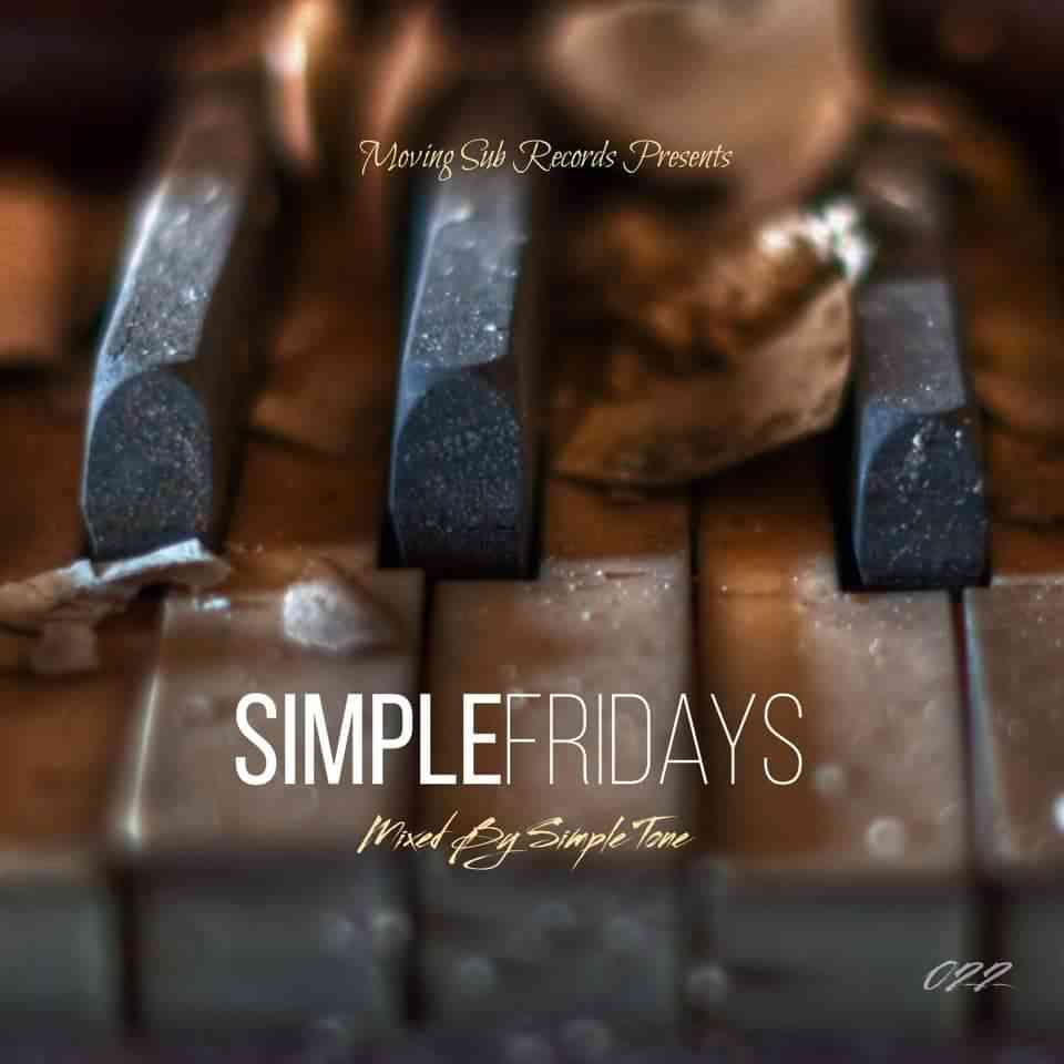 Simple Tone Simple Fridays Vol. 022 Mix