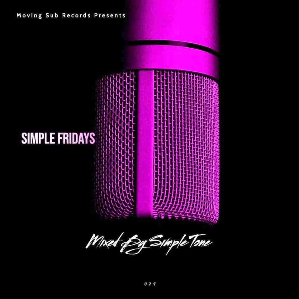 Simple Tone Simple Fridays Vol 024 Mix