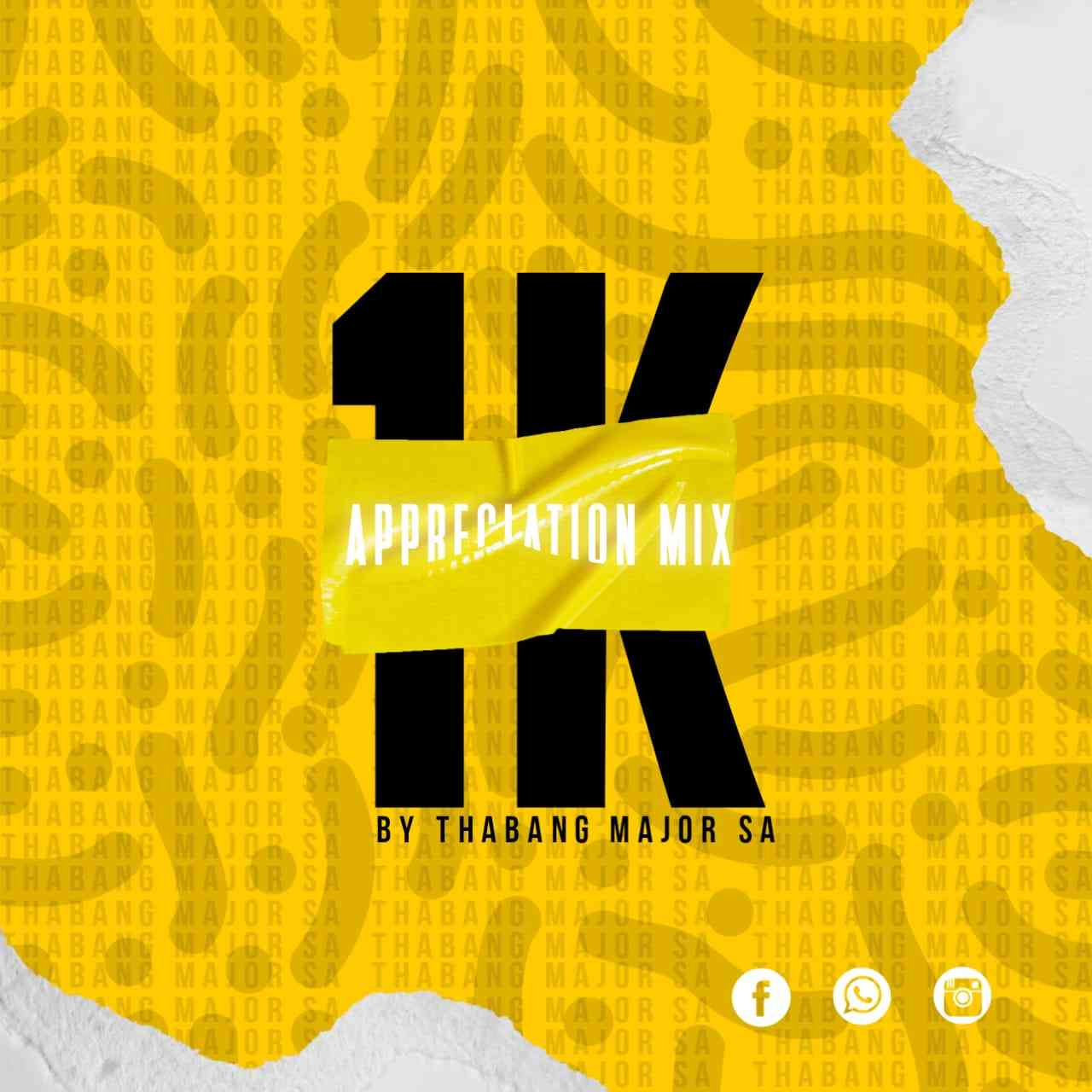 Thabang Major 1K Appreciation Mix