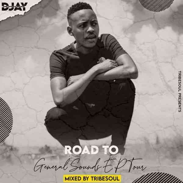 TribeSoul Road To General Sounds EP Tour Mix