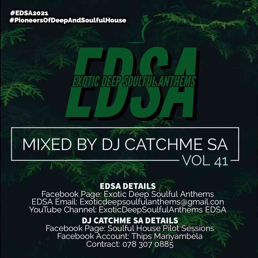 Catch Me SA Exotic Deep Soulful Anthems Vol.41 Mix