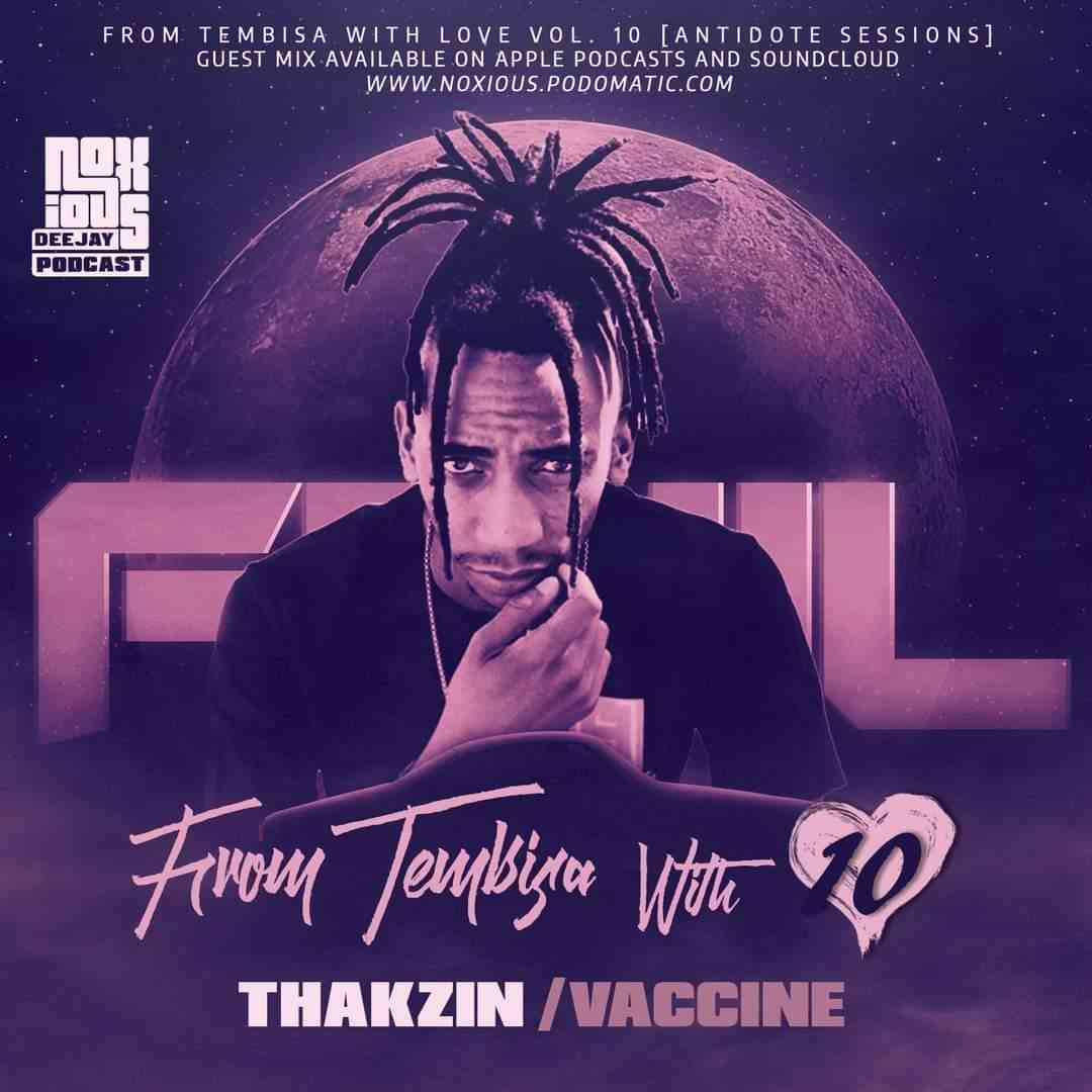 Thakzin From Tebisa With Love Vol. 10 Mix (Antidote Sessions)