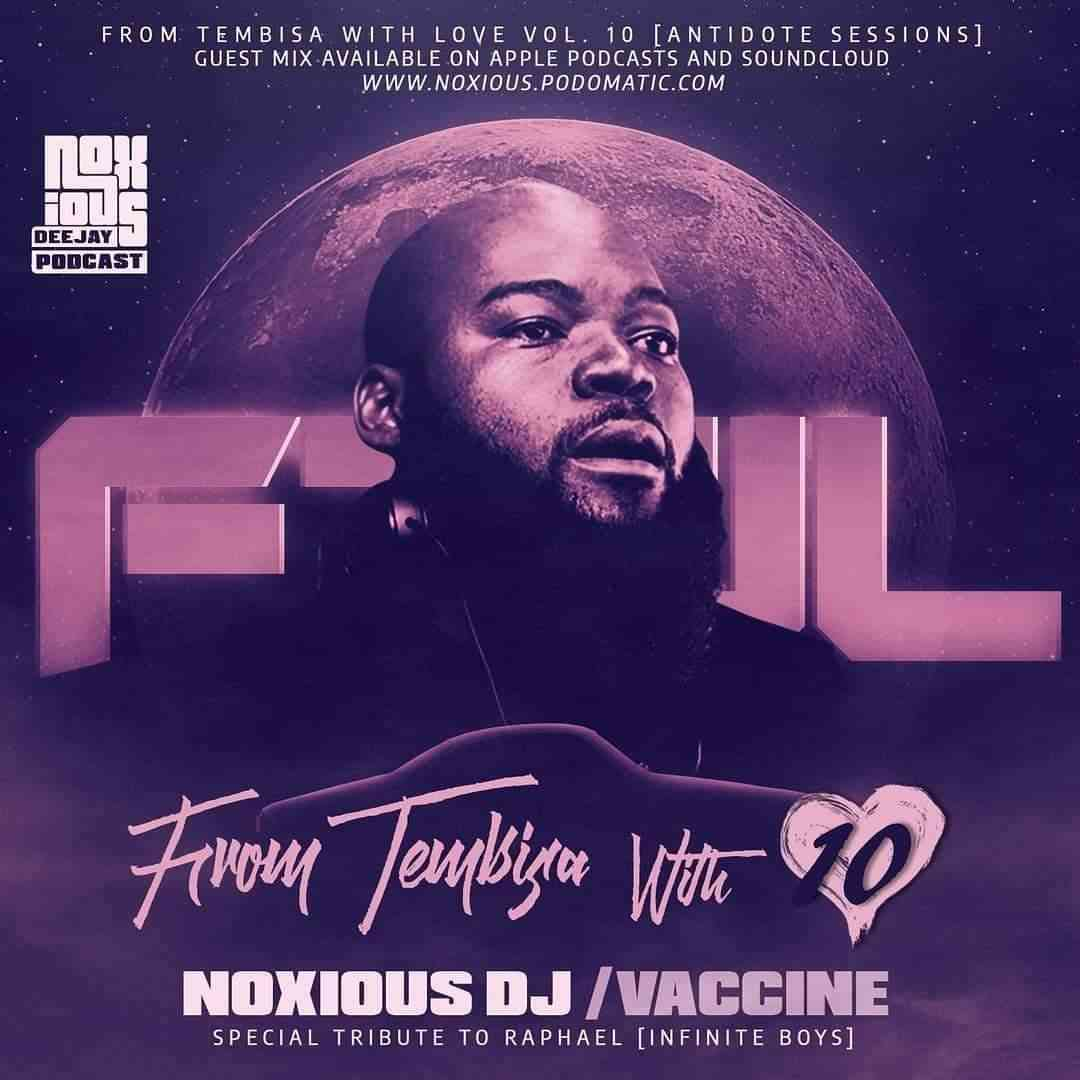 Noxious DJ From Tebisa With Love Vol. 10 Mix