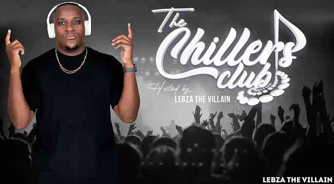 Lebza TheVillain The Chillers Club Mix (S02E02)