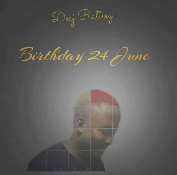 Ratiiey Entertainment - Deej Ratiiey Birthday Package